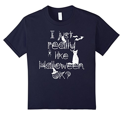 Kids I Just Really Like Halloween, OK? Funny Witch Shirt 12 Navy (That's So Raven Halloween Costume)