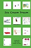 img - for Ice Cream Dream book / textbook / text book