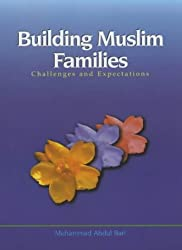 Building Muslim Families: Challenges and Expectations