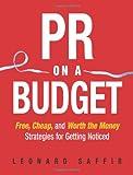 PR on a Budget, Leonard Saffir, 1419523678