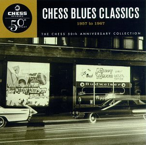 Chess Blues Classics, 1957 To 1967 by Music CD
