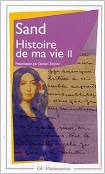 Top 20 des ebooks gratuits à télécharger Sand : Histoire de ma vie, tome 2 de Damien Zanone (Sous la direction de) ( 8 avril 2004 ) B015YM63SQ PDF DJVU FB2