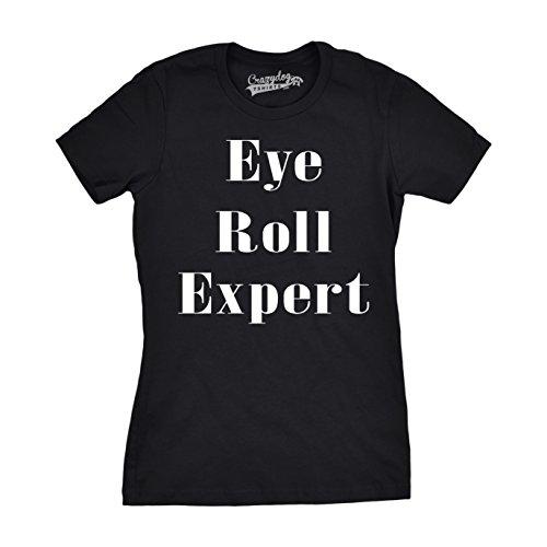 Crazy Dog TShirts - Womens Eye Roll Expert Funny T shirts I'm Sarcastic Hilarious Novelty Text T shirt - Camiseta Para Mujer