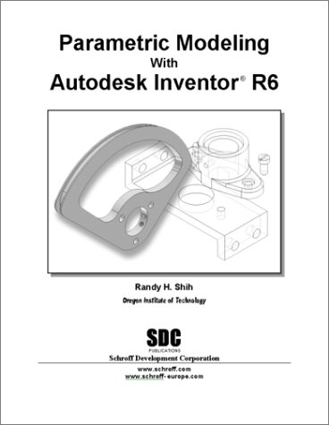 Parametric Modeling with Autodesk Inventor, Release 6 pdf epub