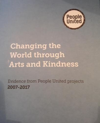 Changing the World through Arts and Kindness: Evidence from People United projects 2007 - 2017