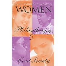 Women, Philanthropy, and Civil Society