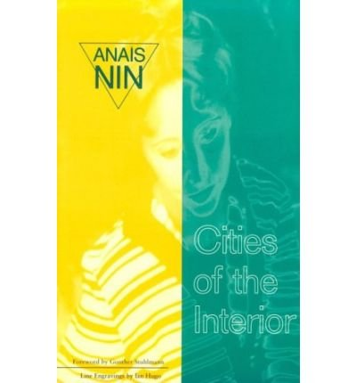By Nin, Anais ( Author ) [ Cities of Interior: Contains 5 Volumes in Nin's Continuous ] Jan - 1975 { Paperback }