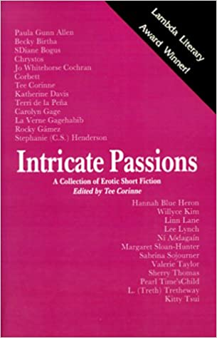Intricate Passions: A Collection of Erotic Short Fiction (Lambda Literary Award Winner for Erotic Lesbian Literature)