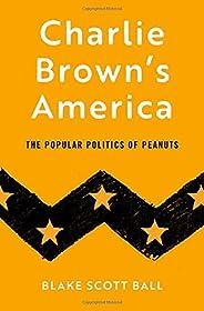 Charlie Brown's America: The Popular Politics of Pea