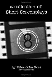 A Collection of Short Screenplays: from Sonnyboo