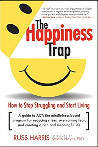 [By Russ Harris ] The Happiness Trap: How to Stop Struggling and Start Living: A Guide to ACT (Paperback)【2018】by Russ Harris (Author) (Paperback)