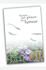 There's No Place Like Home Paperback