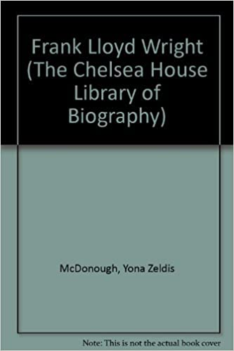 frank lloyd wright the chelsea house library of biography