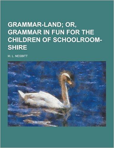 Workbook diagramming worksheets : Grammar-Land: M. L. Nesbitt: 9781230411538: Amazon.com: Books