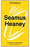 Seamus Heaney (New Casebooks)