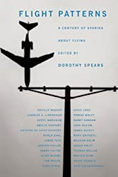 Flight Patterns: A Century of Stories about Flying