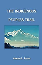 Trekking the Indigenous Peoples Trail