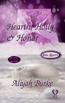 Hearth, Holly, & Honor by [Burke, Aliyah]