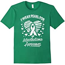 I Wear Pearl For Mesothelioma Awareness T Shirt