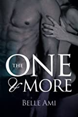 The One and More: An Erotic Suspense Novel (The Only One) (Volume 2) by Belle Ami (2014-06-08) Paperback