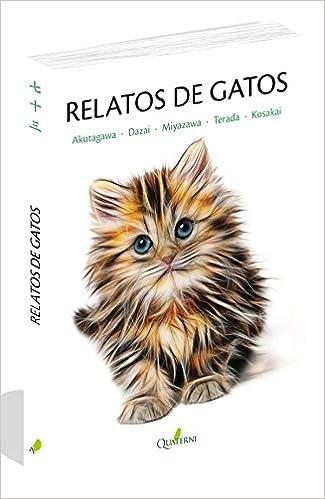 Relatos de Gatos (QUATERNI ILUSTRADOS): Amazon.es: Fuboku Kosakai ...
