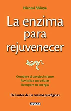 La enzima para rejuvenecer