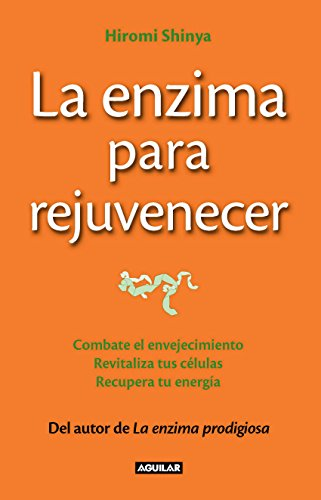 Amazon.com: La enzima para rejuvenecer (Spanish Edition) eBook ...
