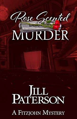 Rose Scented Murder (A Fitzjohn Mystery Book 8) by [Paterson, Jill]