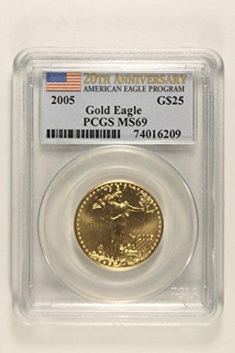 2005 20th Anniversary American Eagle Program $25 MS69 PCGS