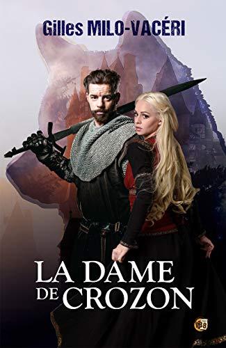 Amazon Com La Dame De Crozon Romans Historiques French
