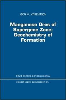 Descargar Manganese Ores Of Supergene Zone: Geochemistry Of Formation PDF