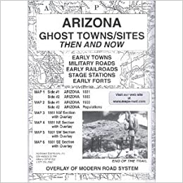 Map Of Arizona Ghost Towns.Arizona Ghost Towns 6 Map Set Then Now M L Preston