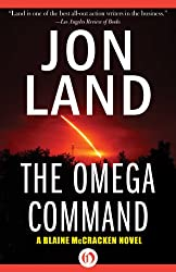 The Omega Command (The Blaine McCracken Novels Book 1)