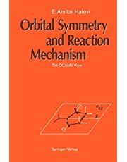 Orbital Symmetry and Reaction Mechanism: The OCAMS View