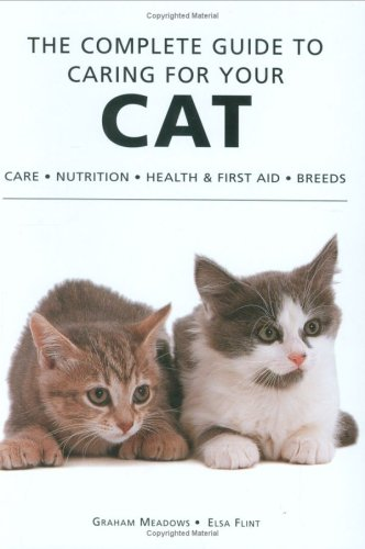 The Complete Guide to Caring for Your Cat