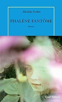 Phalène fantôme par Forbes