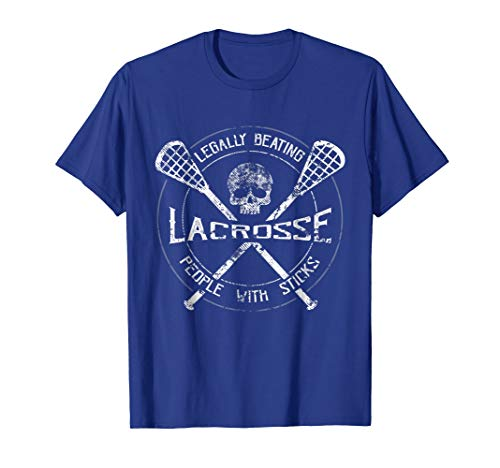 Lacrosse: Legally Beating People With Sticks-Funny T-Shirt