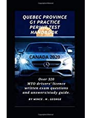 Quebec Province G1 Practice Permit Test handbook.: Over 320 MTO drivers' licence written exam questions and answers/study guide.