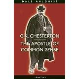 G. K. Chesterton: Apostle of Common Sense
