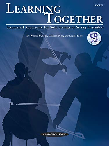 (Learning Together: Sequential Repertoire for Solo Strings or String Ensemble (Violin), Book & CD)