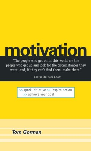 Motivation: Spark Initiative. Inspire Action. Achieve Your Goal.