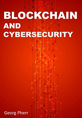 BLOCKCHAIN AND CYBERSECURITY  How the Blockchain technology can change the  face of security in the 5f795e0e7