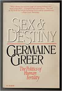 sex and destiny the politics of human fertility free pdf