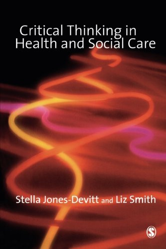 Critical Thinking in Health and Social Care