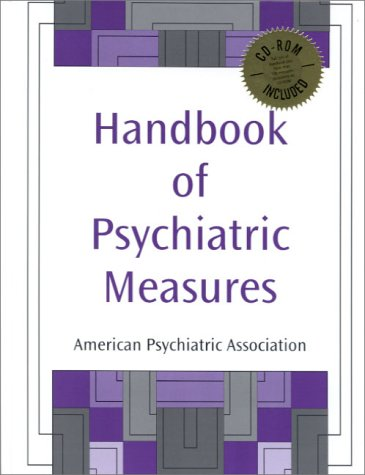 Handbook of Psychiatric Measures (Book with CD-ROM for Windows)