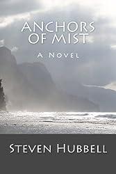 Anchors of Mist