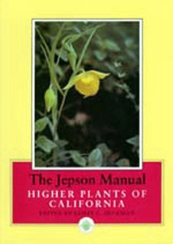 Books : By James C. Hickman - The Jepson Manual: Higher Plants of California: 1st (first) Edition