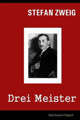 Drei Meister: Balzac - Dickens - Dostojewski