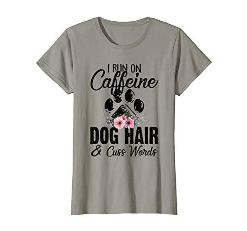 Big And Tall Word T-shirt - Womens I Run On Caffeine Dog Hair And Cuss Words Funny Women T-Shirt