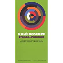 KALÉIDOSCOPE FRANCO-POLONAIS